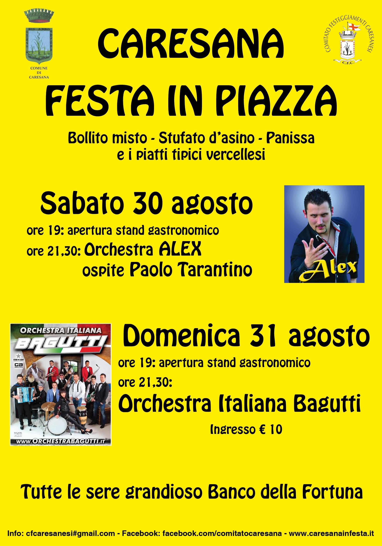 Orchestra Italiana Bagutti Calendario Serate 2019.Festa In Piazza 2014 Caresana In Festa